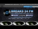 BREAKS 24 FM (24\7 Music Live Stream 🎧) 14.06.18