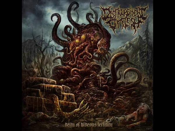 Disfigurement Of Flesh Deity Of Hideous Fertility NEW SONG 2016
