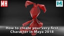 Maya 2018 tutorial How to create your very first 3D Character