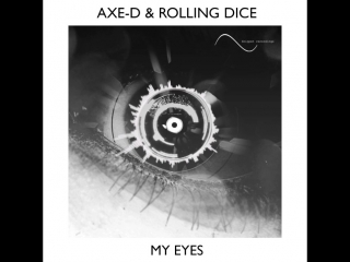 Axe-D Rolling Dice - My Eyes