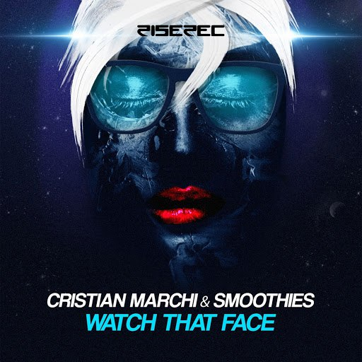 Cristian Marchi альбом Watch That Face