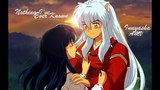 AMV Inuyasha - Nothing I've Ever Known (Beautiful Anime Clip)