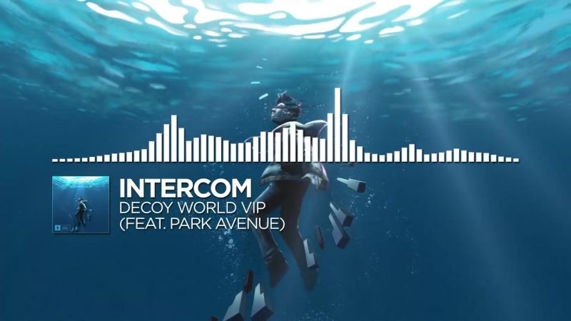 INTERCOM - Decoy World VIP (feat. Park Avenue)