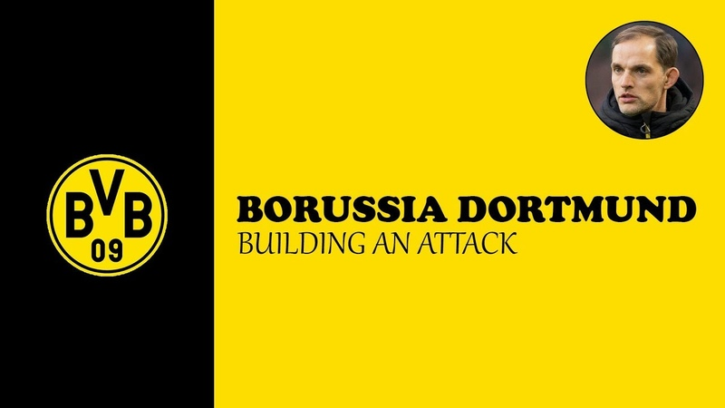 Borussia Dortmund: Building an Attack | Thomas Tuchel | Match Analysis | 2018 | UEFA B » Freewka.com - Смотреть онлайн в хорощем качестве