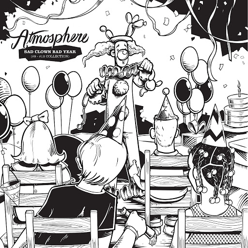 Atmosphere альбом Sad Clown Bad Year (#9-#12 Collection)