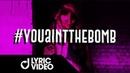 Steve Modana - youaintthebomb (Lyric Video)