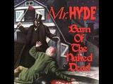 Mr. Hyde - The Crazies (Ft. Goretex, Ill Bill, &amp Necro)