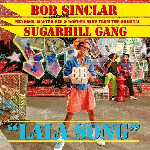 Bob Sinclar альбом Lala Song