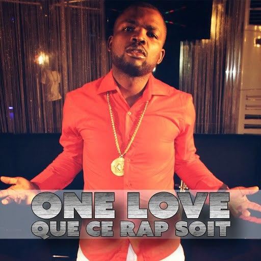 One Love альбом Que ce rap soit