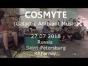 Cosmyte Galactic Ambiant Music with Pasha Aeon