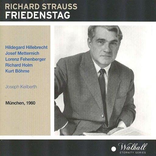 Richard Strauss альбом Richard Strauss: Friedenstag (München 1960)