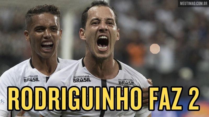 Corinthians 2x1 Fluminense Rodriguinho faz o gol da vitória do Timão Brasileirão 2018