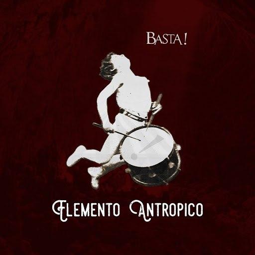 basta альбом Elemento antropico