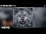 Sy Ari Da Kid - Traded (Audio) ft. K CAMP