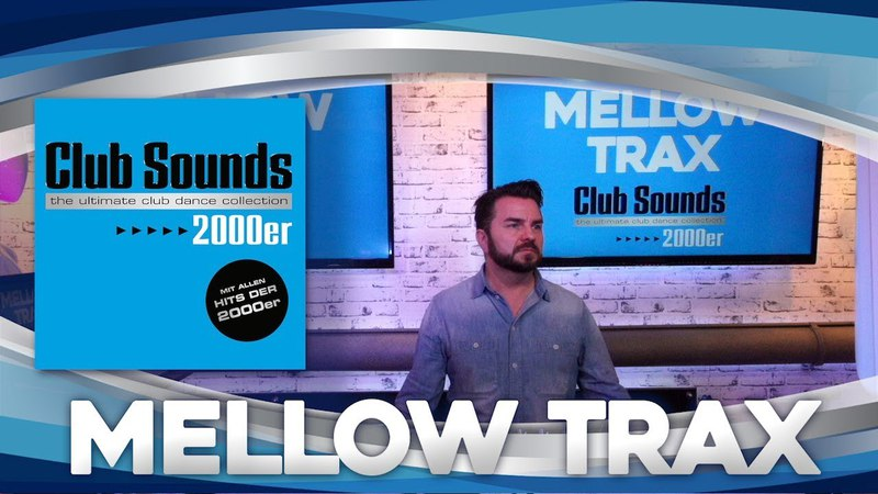 🎧🔥 CLUB SOUNDS 2000er |►MELLOW TRAX (( Live DJ-Set )) 🔈🔈🔈