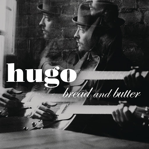 Hugo альбом Bread & Butter
