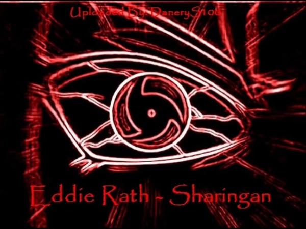 Eddie Rath - Sharingan