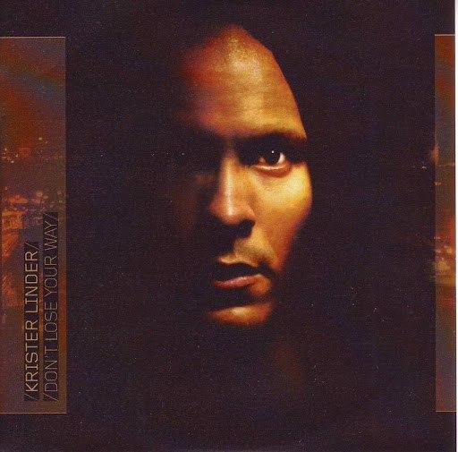 Альбом Krister Linder Don't Lose Your Way