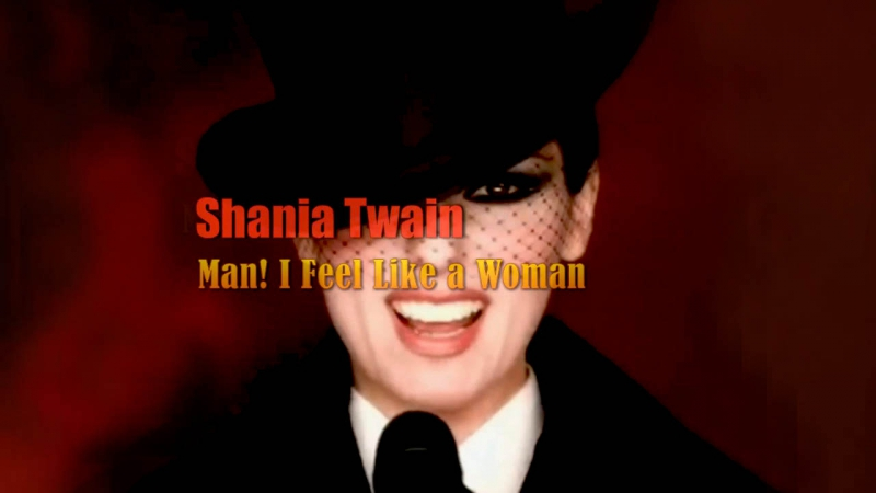 Shania Twain «Man! I Feel Like a Woman» (1999)
