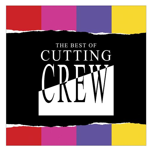 Cutting Crew альбом The Best Of Cutting Crew