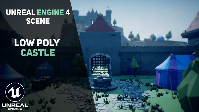 Unreal Engine 4 - Low Poly Castle Scene