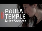 Paula Temple, live @ Nuits Sonores (full set HiRes) ARTE Concert
