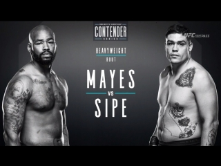 Dana White's Tuesday Night Contender Series S2E7: Don'Tale Mayes vs Mitchell Sipe