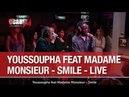 Youssoupha feat Madame Monsieur Smile Live C'Cauet sur NRJ
