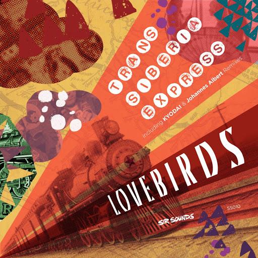Lovebirds альбом Trans Siberia Express