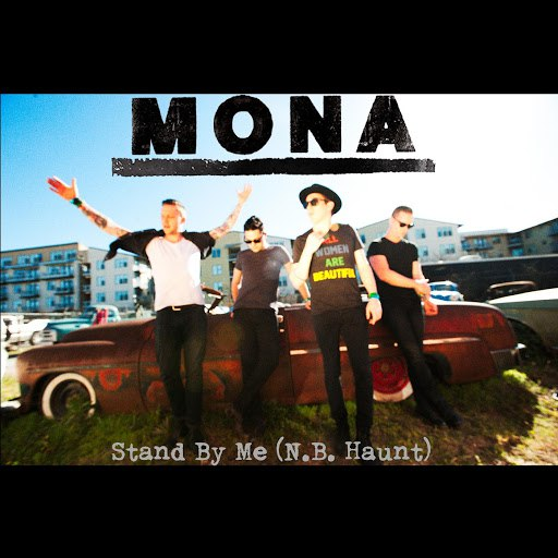 Mona альбом Stand by Me (N.B. Haunt) [Cover]