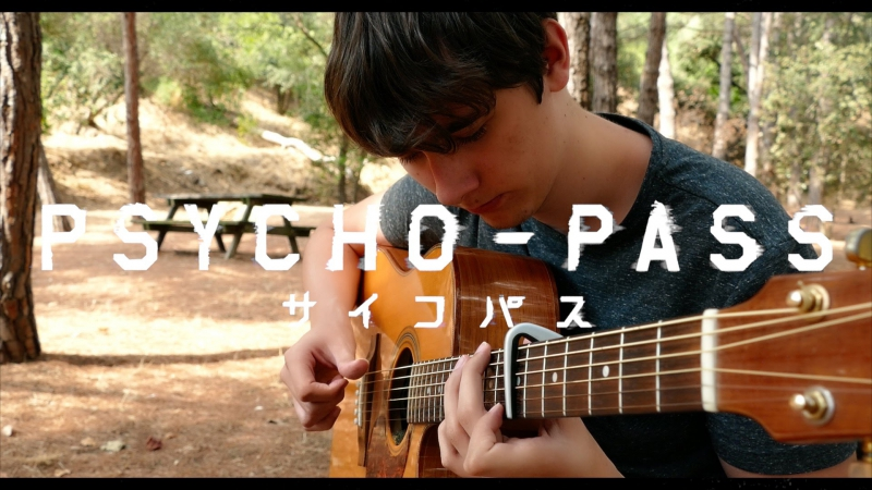 Psycho-Pass OP1 - Abnormalize - Fingerstyle Guitar Cover