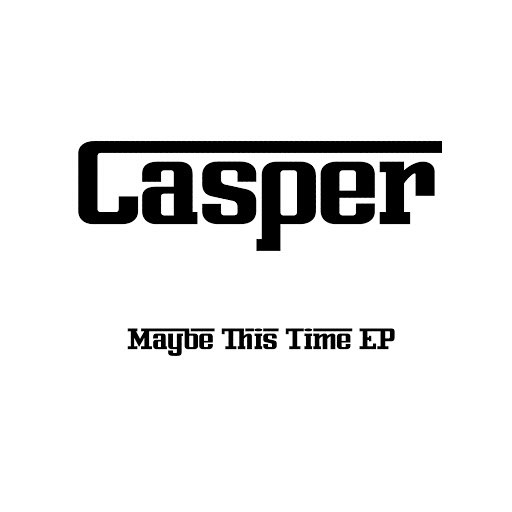 "Casper альбом Casper -""Maybe This Time"" EP"