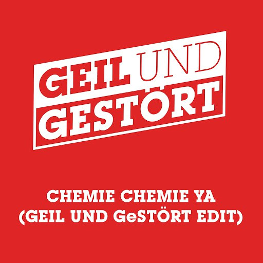 Kraftklub альбом Chemie Chemie Ya (Geil und Gestört Edit)