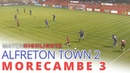 Alfreton Town 2 3 Morecambe Предсезонная товарищеская игра 13 07 2018