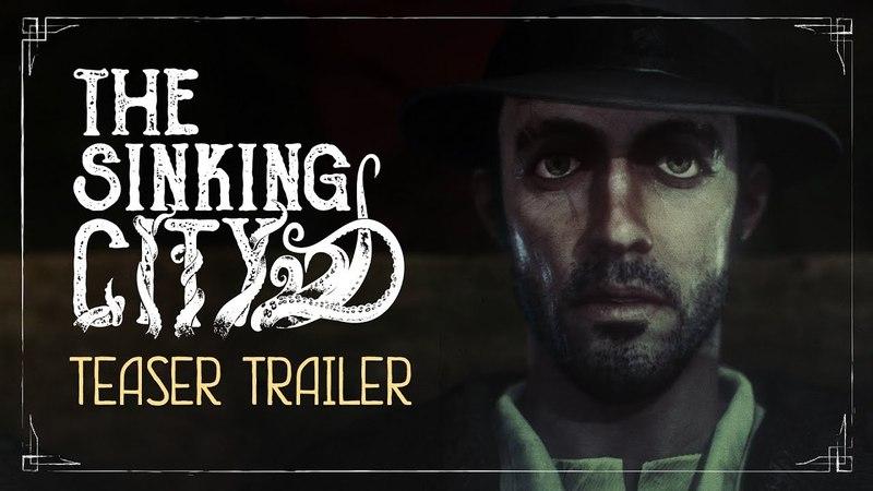 The Sinking City | Teaser Trailer