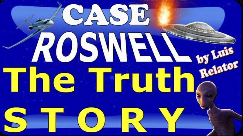 La Verdadera Historia de Roswell y Área 51 por Luis Relator - Humanos derribaron UFO´s