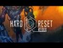 Играем в Hard Reset: Redux