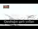 QARABAĞDA QAR YAĞIR Azerbaijan Karabakh occupation armenianterror