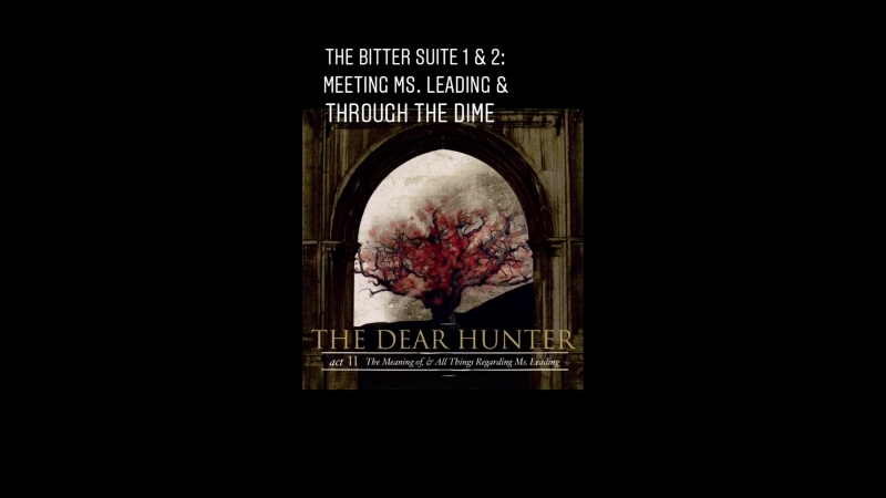 Sor135: The Dear Hunter – Act 2: The Meaning Of All Things Regrading Ms. Leading