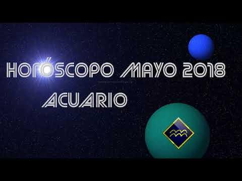 HORÓSCOPO PARA ACUARIO MAYO 2018
