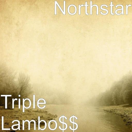 Northstar альбом Triple Lambo$$