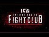 ICW Friday Night Fight Club (2018.07.06)