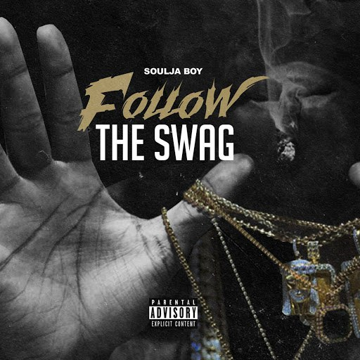 Soulja Boy альбом Follow The Swag