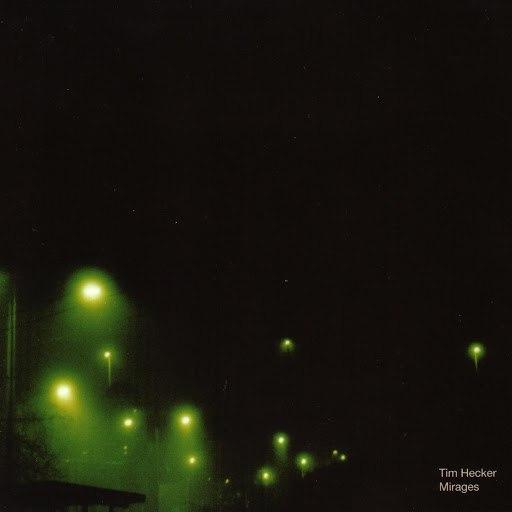 Tim Hecker альбом Mirages