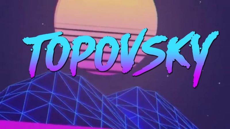 Интро SASHA TOPOVSKY №2