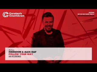Iversoon & Alex Daf - Follow Your Way played by Ferry Corsten at Corsten's Countdown 540
