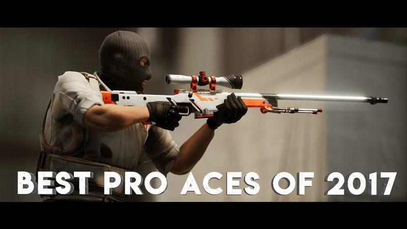 CS:GO - BEST PRO ACES OF 2017 (Fragmovie)
