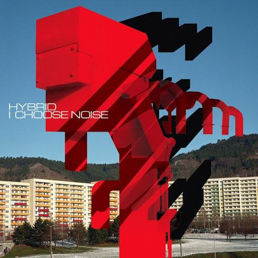 Hybrid альбом I Choose Noise