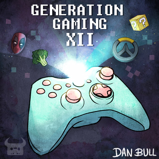 Dan Bull альбом Generation Gaming XII