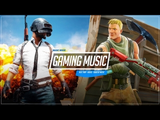 Gaming Music 2018 ● FORTNITE  PUBG ● BEST TRAP - House - Dubstep Music Mix
